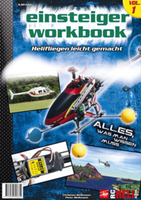 Wellhausen & Marquardt - Einsteiger-Workbook Volume 1 - RC-Heli-Action